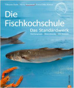 """Cover des Buchs """"Die Fischkochschule"""" von Tillmann Hahn und Nicole Knapstein"""