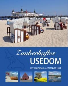 Das Buch Zauberhaftes Usedom, herausgegeben vom Nordlichtverlag
